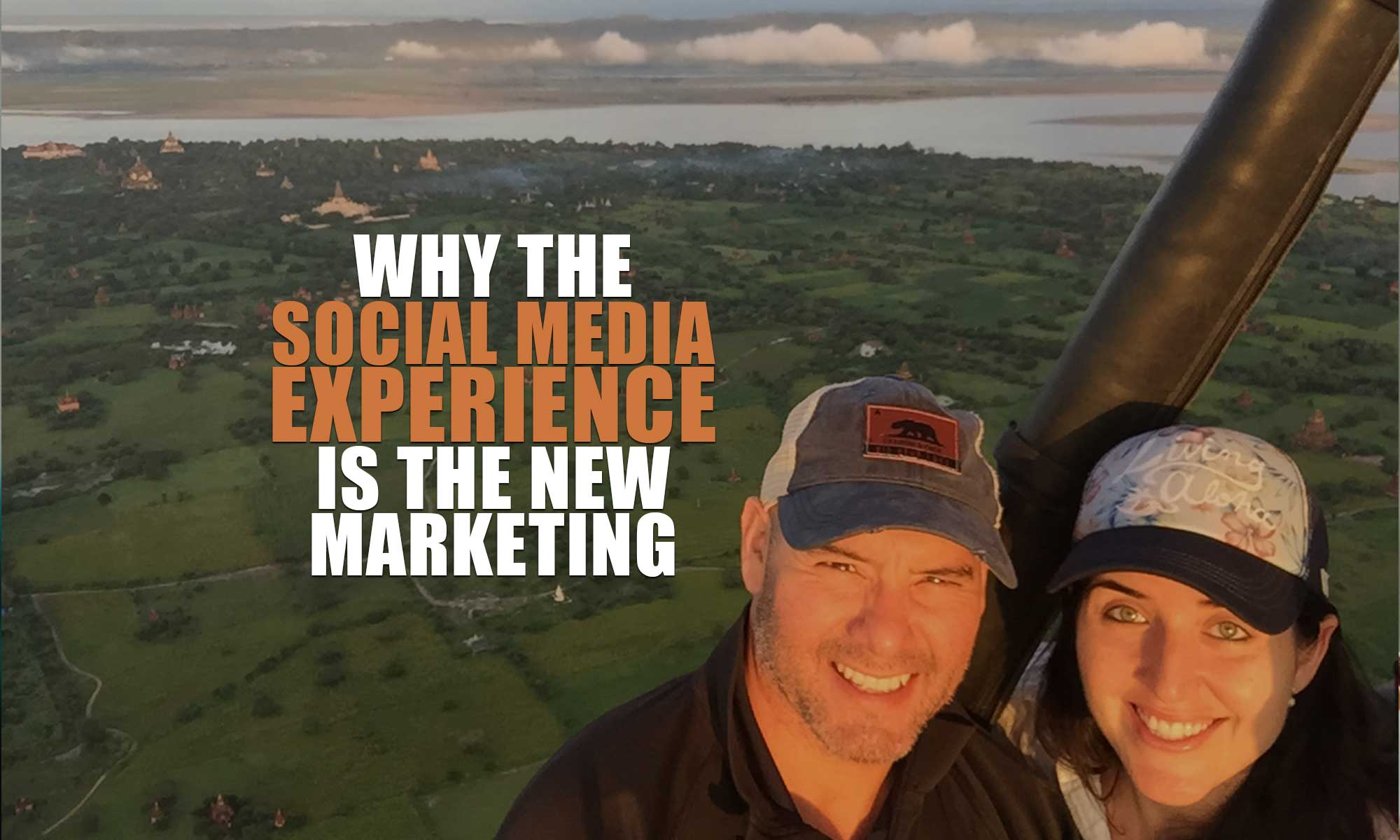 Social media experience is the new marketing