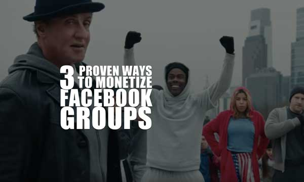 How to Monetize Facebook Groups